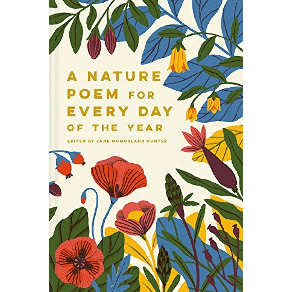 A Nature Poem for Every Day of the Year  Hardback 2018