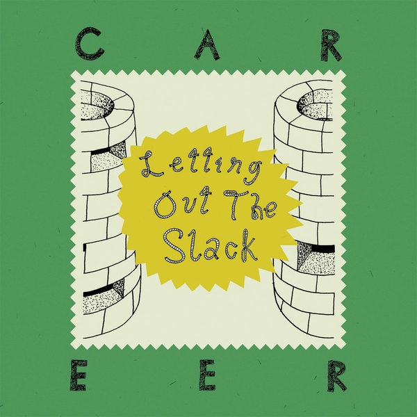Career - Letting Out The Slack Vinyl