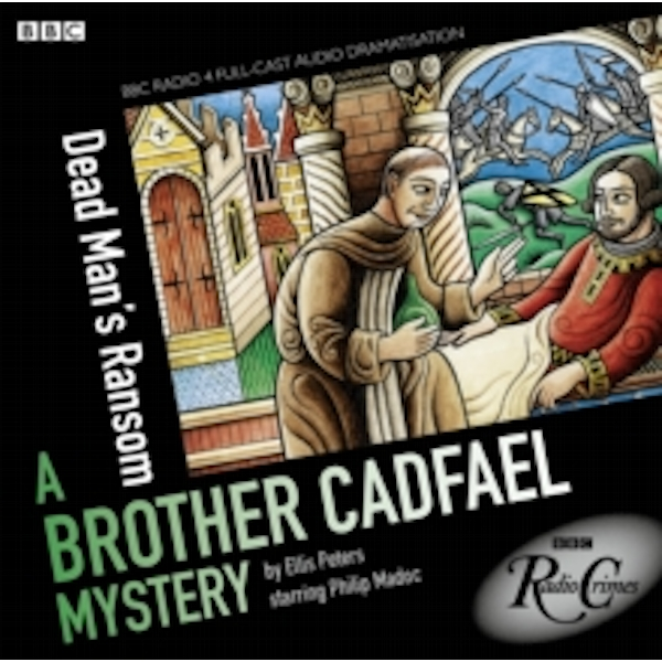 Dead Man's Ransom : A Brother Cadfael Mystery