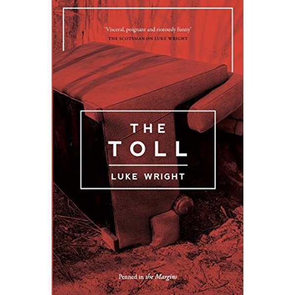 The Toll by Luke Wright (Paperback, 2017)