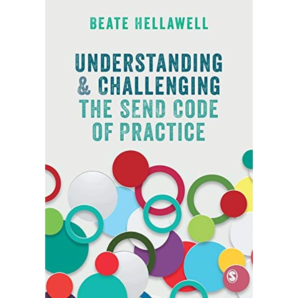 Understanding and Challenging the SEND Code of Practice  Paperback / softback 2018