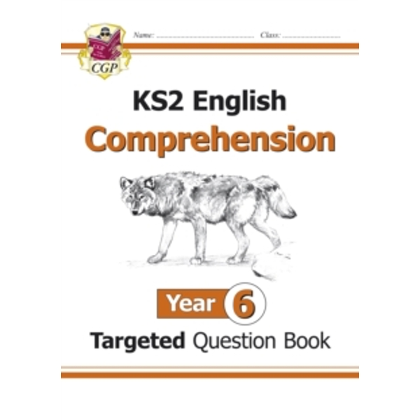 KS2 English Targeted Question Book : Comprehension Year 6