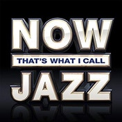 Now That's What I Call Jazz