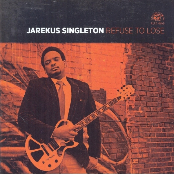 Jarekus Singleton - Refuse To Lose CD