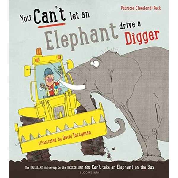 You Can't Let an Elephant Drive a Digger  Paperback / softback 2018