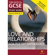 AQA Poetry Anthology - Love and Relationships: York Notes for GCSE (9-1): Second edition by Mary Green (Paperback)