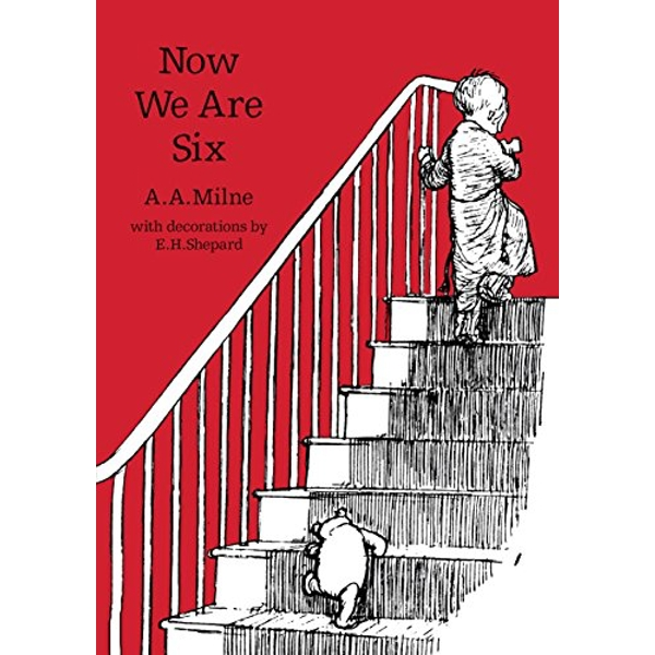Now We Are Six by A. A. Milne (Paperback, 2016)