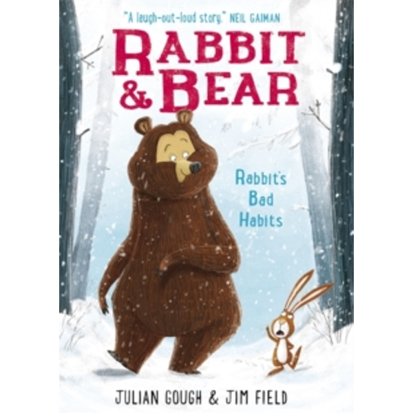 Rabbit and Bear: Rabbit's Bad Habits : Book 1