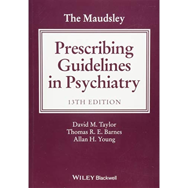 The Maudsley Prescribing Guidelines in Psychiatry  Paperback / softback 2018