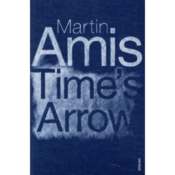 Time's Arrow by Martin Amis (Paperback, 2003)