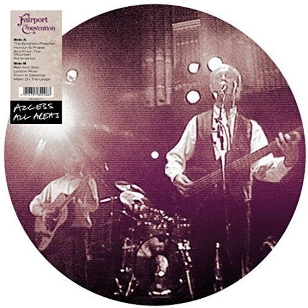 Fairport Convention - Access All Areas (Picture Disc) Vinyl
