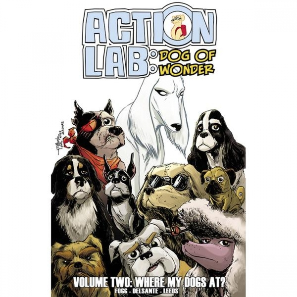 Action Lab  Dog Of Wonder: Volume 2: Where My Dogs At?
