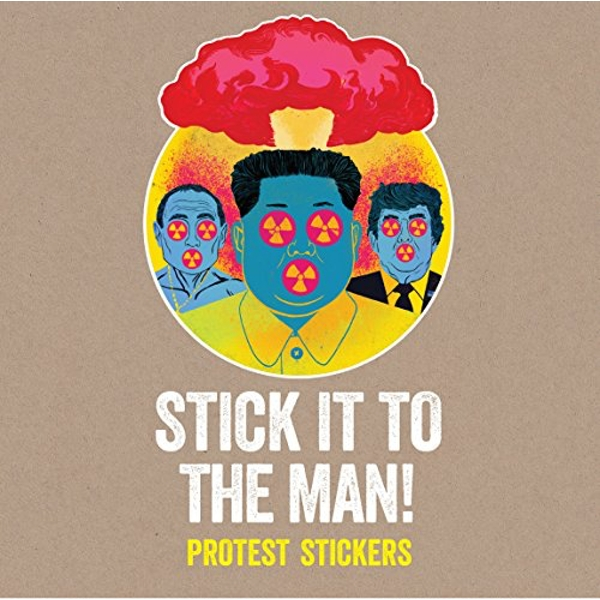 Stick it to the Man Protest Stickers Other printed item 2018