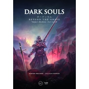 Dark Souls Beyond the Grave Volume 2 Hardcover