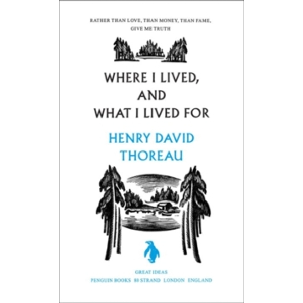 Where I Lived, and What I Lived For by Henry Thoreau (Paperback, 2005)