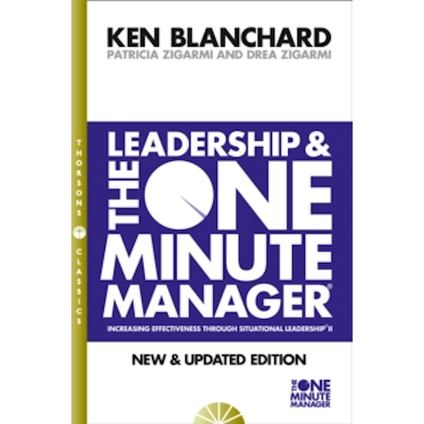Leadership and the One Minute Manager (The One Minute Manager) by Kenneth Blanchard, Patricia Zigarmi, Drea Zigarmi (Paperback, 1994)