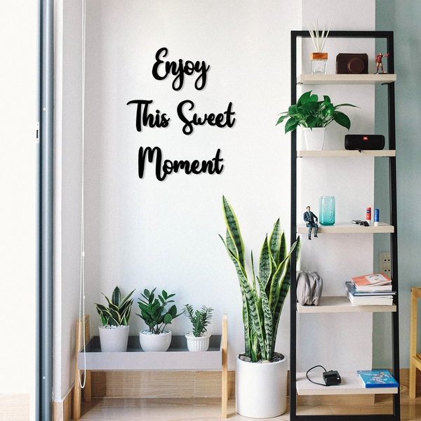Enjoy This Sweet Moment Black Decorative Wooden Wall Accessory