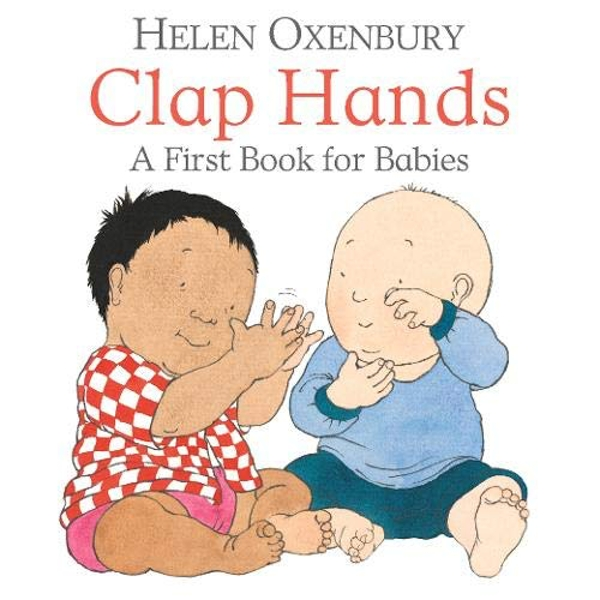 Clap Hands A First Book for Babies Board book 2018