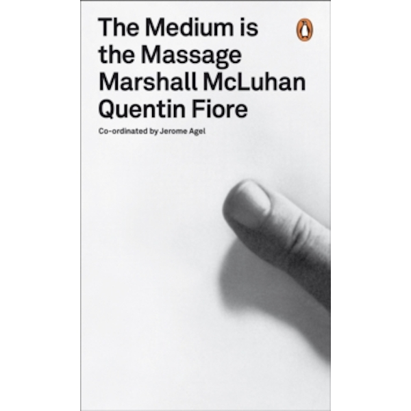 The Medium is the Massage: An Inventory of Effects by John Berger, Susan Sontag, Marshall McLuhan, Bruno Munari (Paperback, 2008)