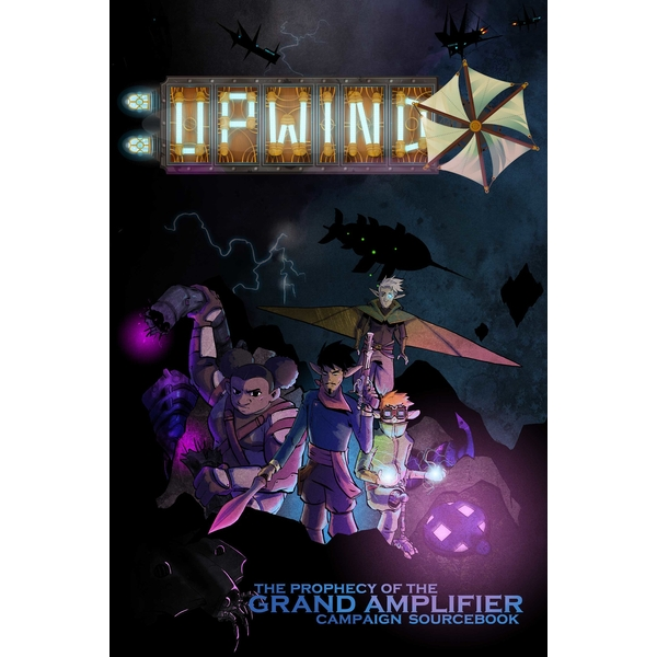 Upwind: The Grand Amplifier Campaign Sourcebook