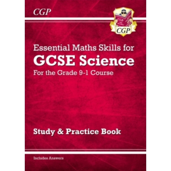 New Grade 9-1 GCSE Science: Essential Maths Skills - Study & Practice by CGP Books (Paperback, 2016)