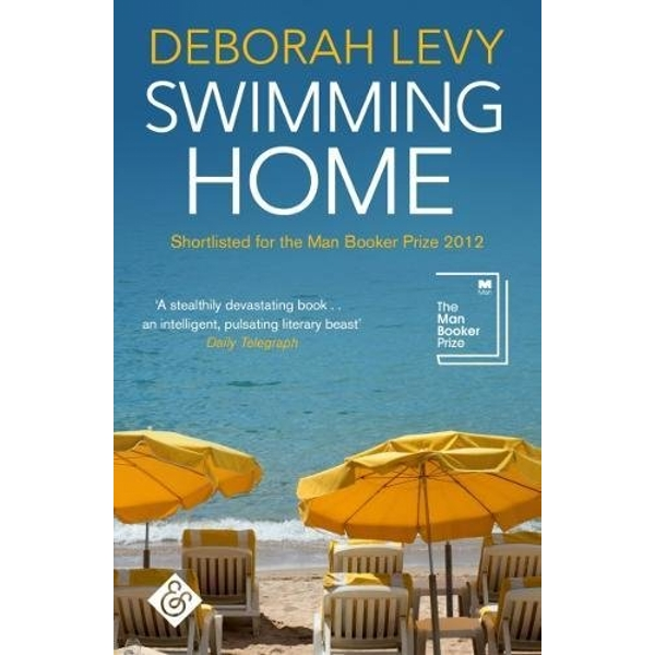 Swimming Home by Deborah Levy (Paperback, 2017)