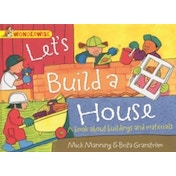 Let's Build a House: A Book About Buildings and Materials by Brita Granstrom, Mick Manning (Paperback, 2014)