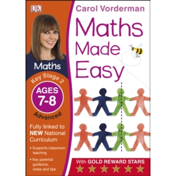 Maths Made Easy Ages 7-8 Key Stage 2 Advanced by Carol Vorderman (Paperback, 2014)