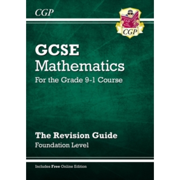 GCSE Maths Revision Guide: Foundation - for the Grade 9-1 Course (with Online Edition)