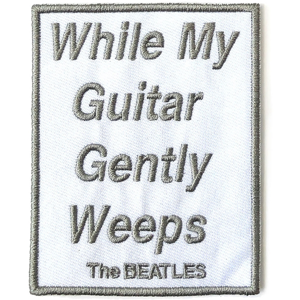 The Beatles - While My Guitar Gently Weeps  Standard Patch