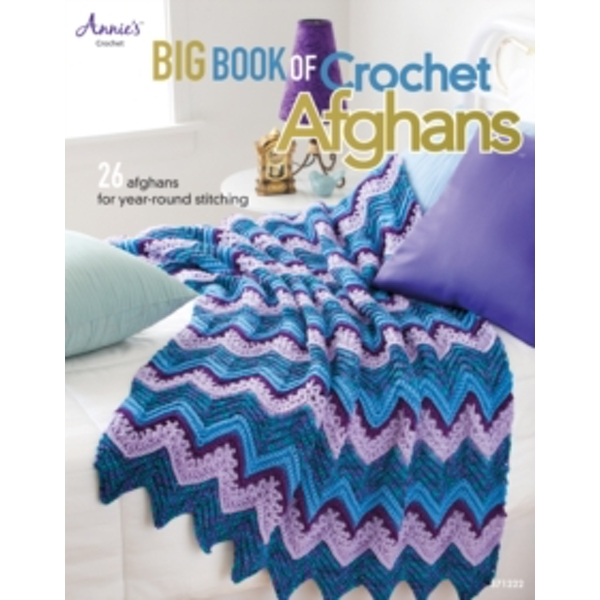 Big Book of Crochet Afghans: 26 Afghans for Year-Round Stitching by Connie Ellison (Paperback, 2012)