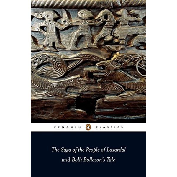 The Saga of the People of Laxardal and Bolli Bollason's Tale by Leifur Eiricksson (Paperback, 2008)