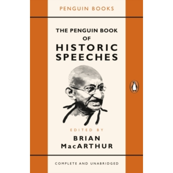 The Penguin Book of Historic Speeches (Paperback, 2017)