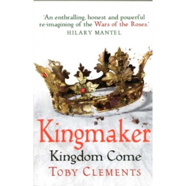 Kingmaker: Kingdom Come : (Book 4)