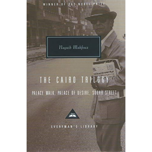 The Cairo Trilogy: Palace Walk, Palace of Desire, Sugar Street by Naguib Mahfouz (Hardback, 2001)