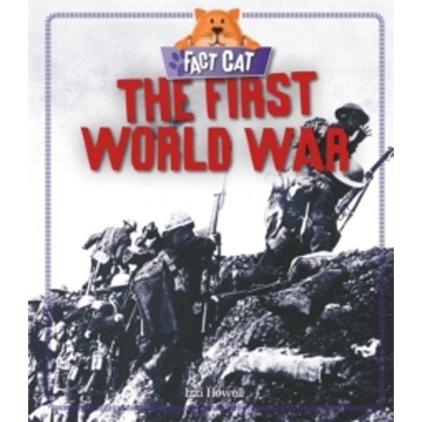 Fact Cat: History: The First World War