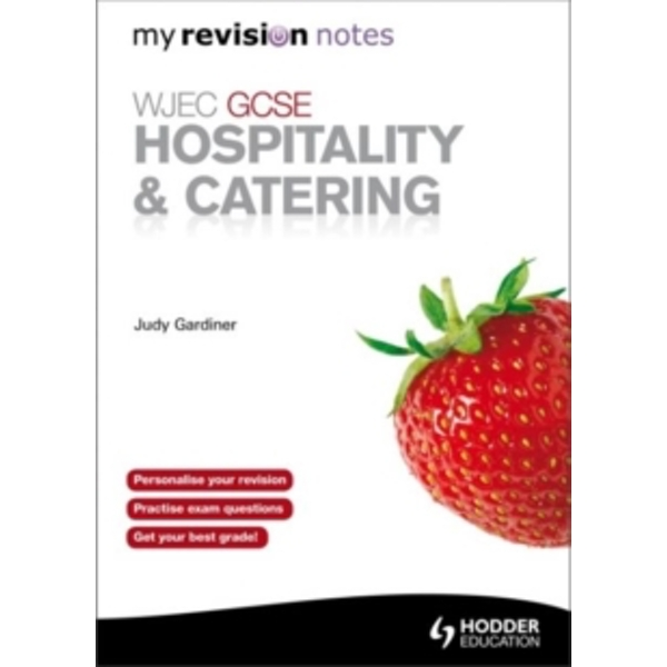 WJEC GCSE Hospitality & Catering: My Revision Notes by Judy Gardiner (Paperback, 2011)