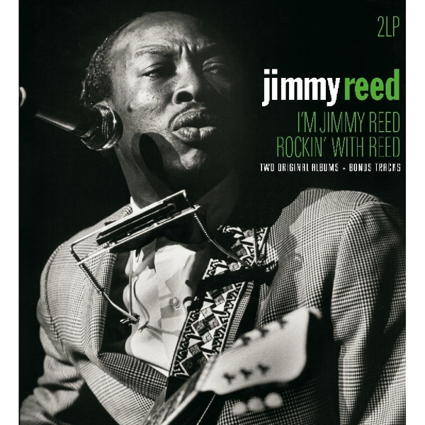 Jimmy Reed - I'm Jimmy Reed / Rockin' With Reed Vinyl
