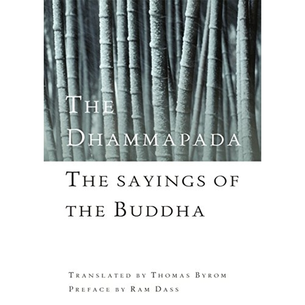 The Dhammapada: The Sayings of the Buddha by Thomas Byron (Paperback, 2008)