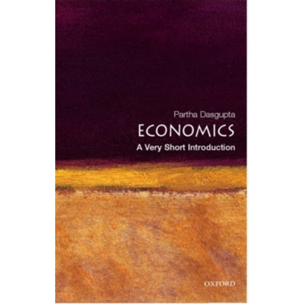 Economics: A Very Short Introduction by Partha Dasgupta (Paperback, 2007)