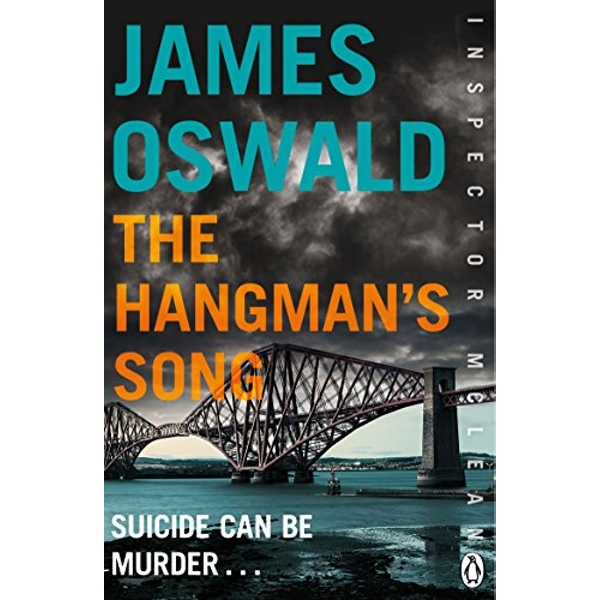 The Hangman's Song: Inspector McLean 3 by James Oswald (Paperback, 2014)