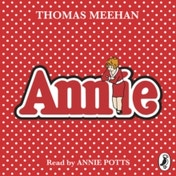 Annie by Thomas Meehan (CD-Audio, 2017)