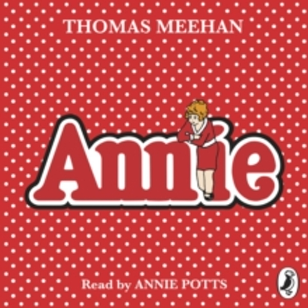 Annie (Puffin Audio Books)