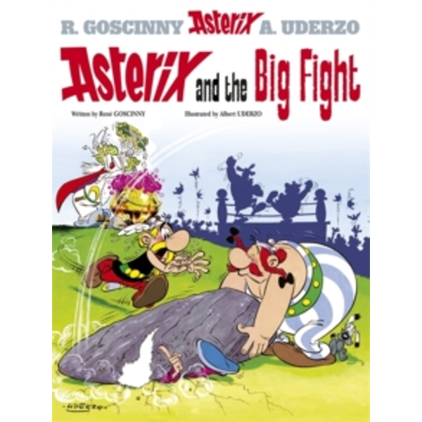 Asterix and the Big Fight: Album 7 by Rene Goscinny (Paperback, 2004)