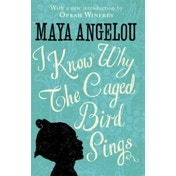I Know Why The Caged Bird Sings by Maya Angelou (Hardback, 2015)