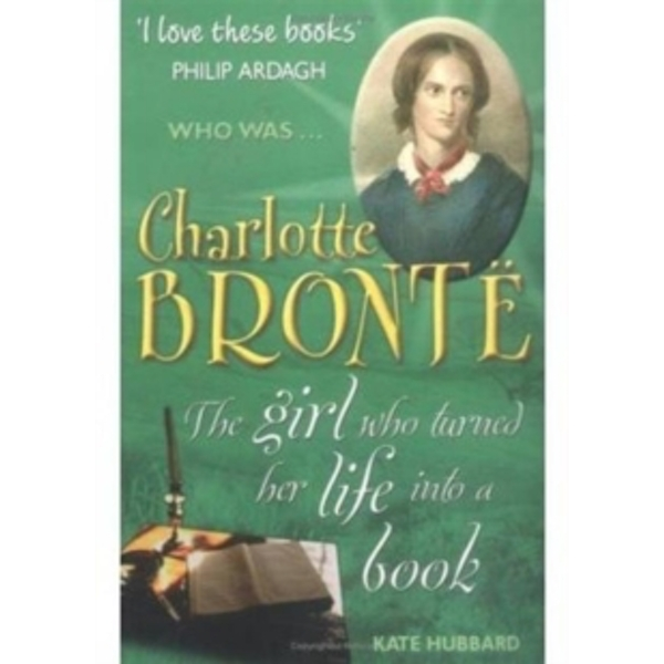 Charlotte Bronte by Kate Hubbard (Paperback, 2004)