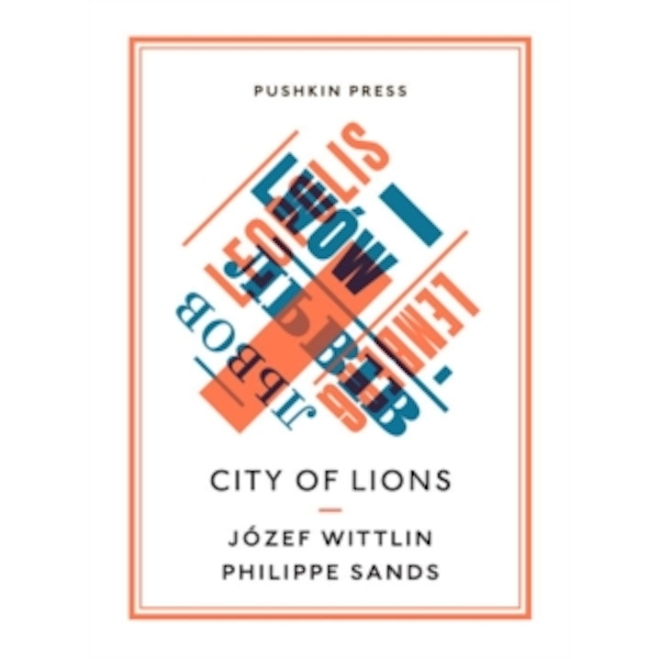 City of Lions by Jozef Wittlin, Philippe Sands (Paperback, 2016)