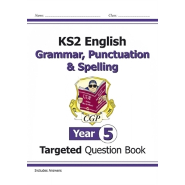 KS2 English Targeted Question Book: Grammar, Punctuation & Spelling - Year 5 by CGP Books (Paperback, 2014)