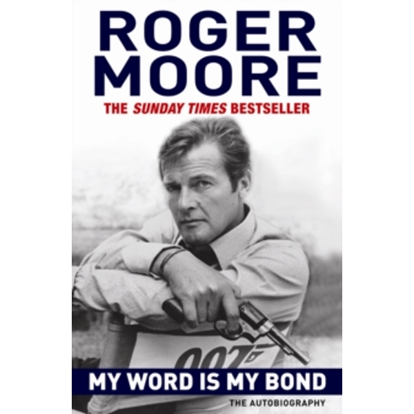 My Word is My Bond : The Autobiography