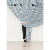 The Kinfolk Home by Nathan Williams (Hardback, 2015)
